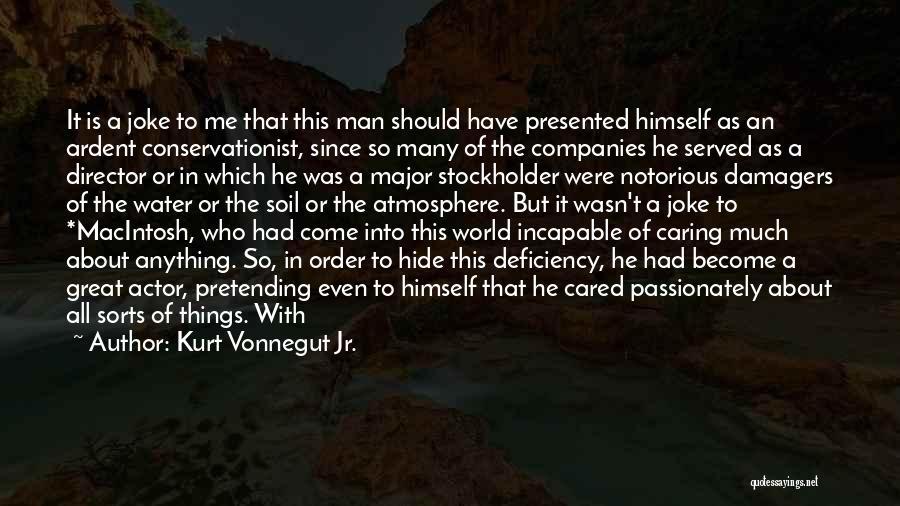 Macintosh Quotes By Kurt Vonnegut Jr.