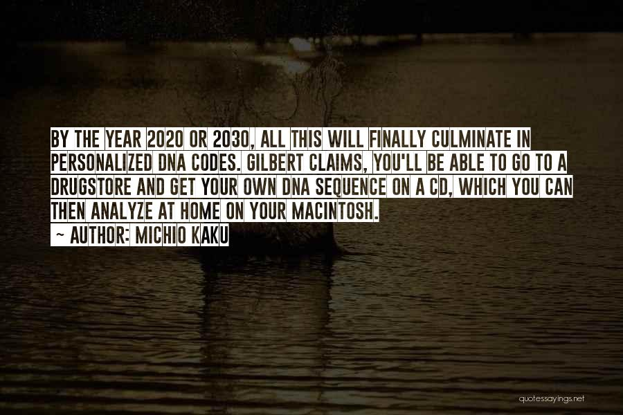 Macintosh Quotes By Michio Kaku