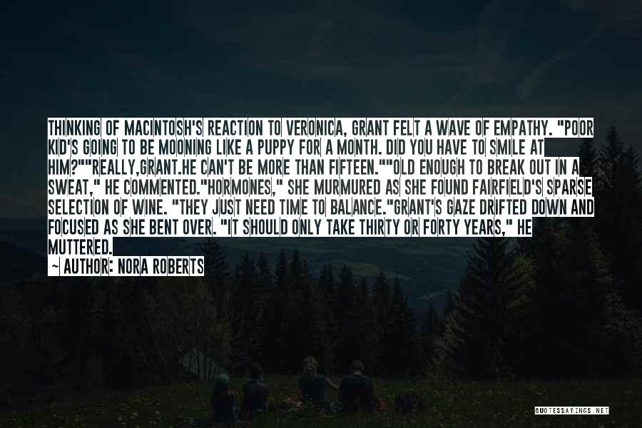 Macintosh Quotes By Nora Roberts