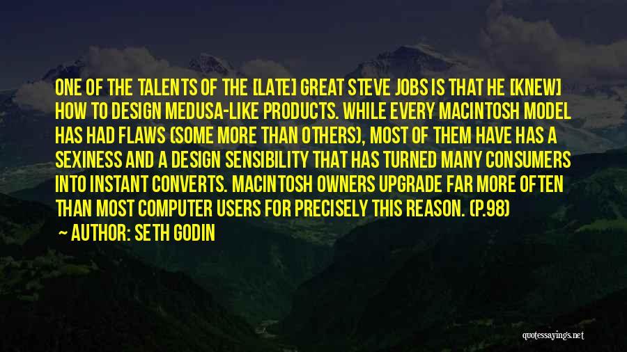 Macintosh Quotes By Seth Godin