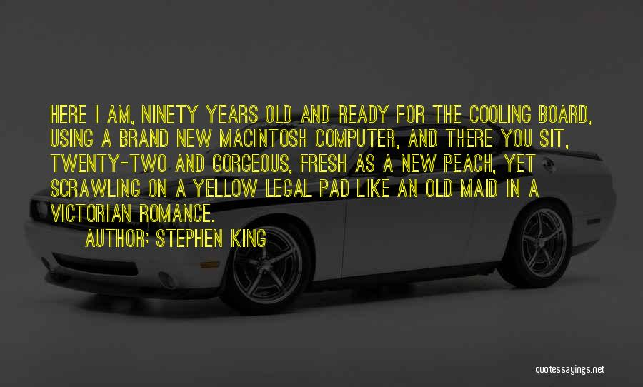 Macintosh Quotes By Stephen King