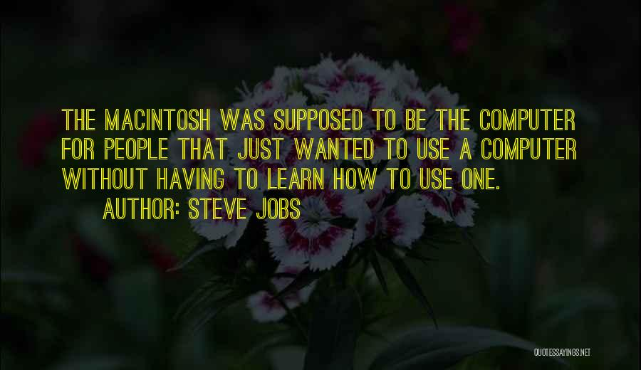 Macintosh Quotes By Steve Jobs