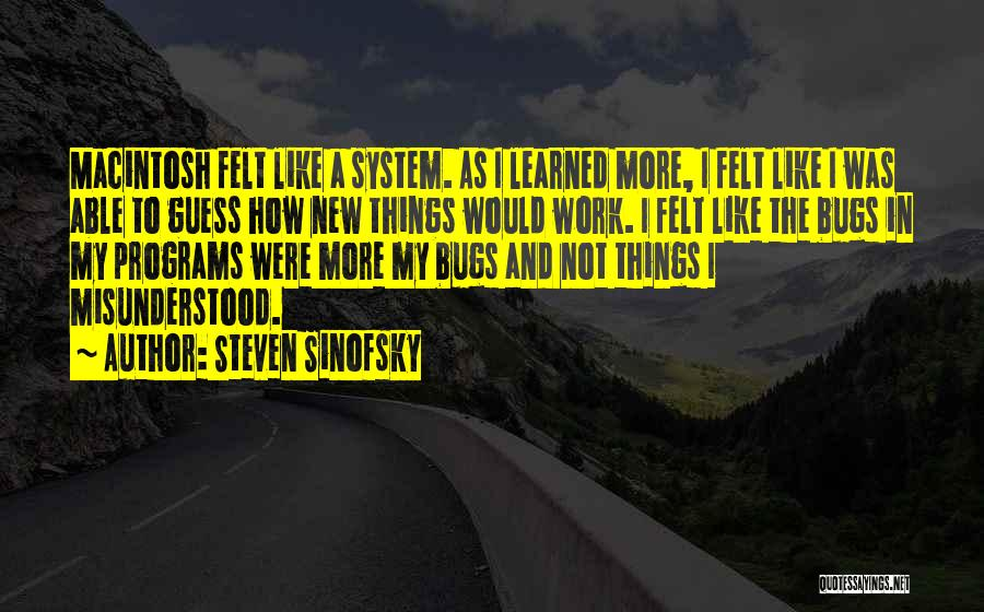 Macintosh Quotes By Steven Sinofsky