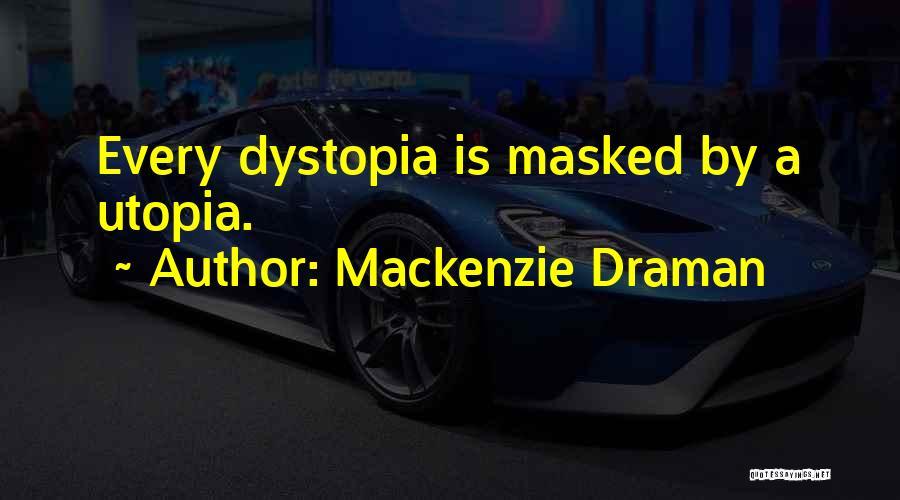 Mackenzie Draman Quotes 1322179