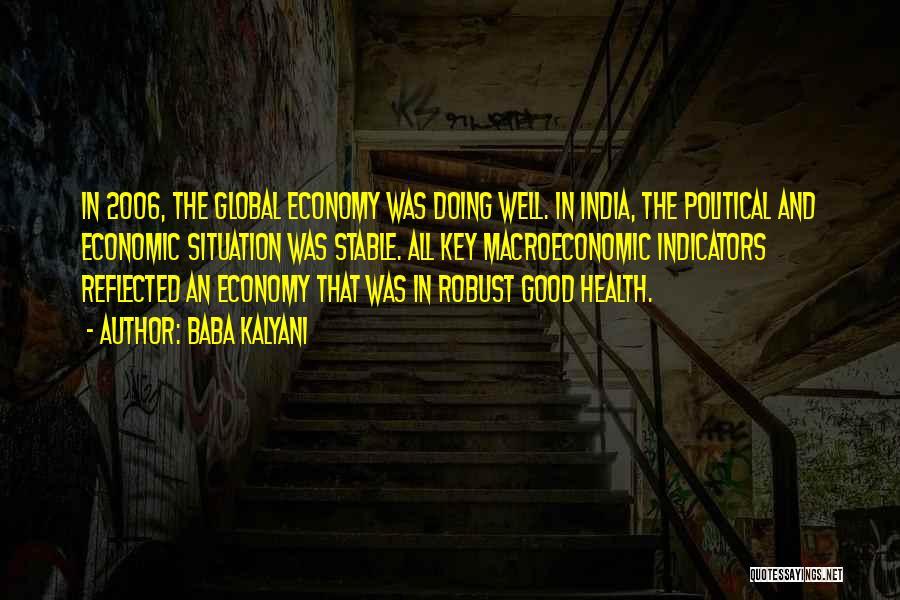 Macroeconomic Quotes By Baba Kalyani