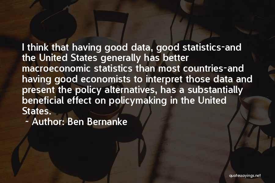 Macroeconomic Quotes By Ben Bernanke