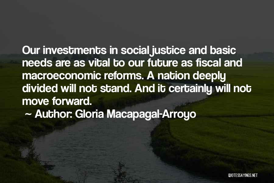 Macroeconomic Quotes By Gloria Macapagal-Arroyo