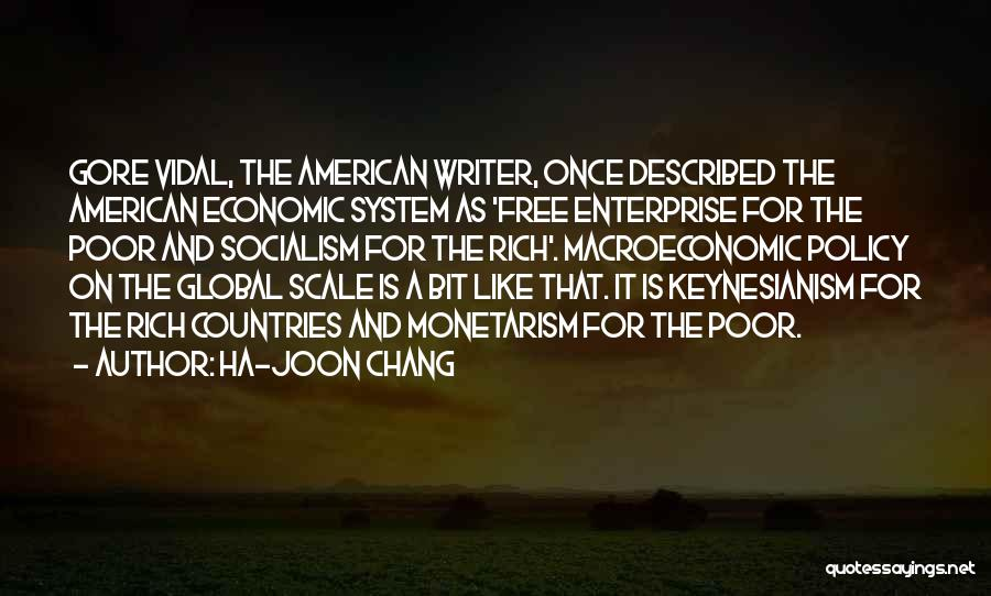 Macroeconomic Quotes By Ha-Joon Chang
