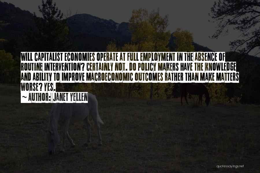 Macroeconomic Quotes By Janet Yellen