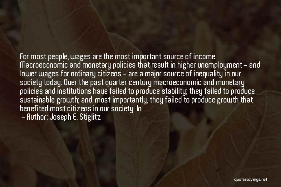 Macroeconomic Quotes By Joseph E. Stiglitz