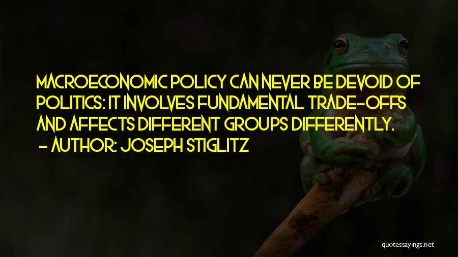 Macroeconomic Quotes By Joseph Stiglitz