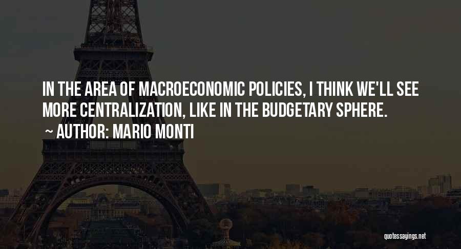 Macroeconomic Quotes By Mario Monti