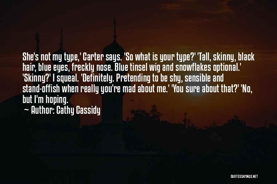 Mad Eye Quotes By Cathy Cassidy