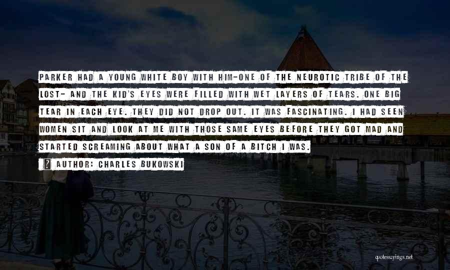 Mad Eye Quotes By Charles Bukowski