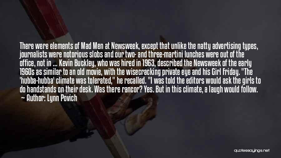 Mad Eye Quotes By Lynn Povich