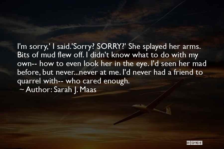 Mad Eye Quotes By Sarah J. Maas