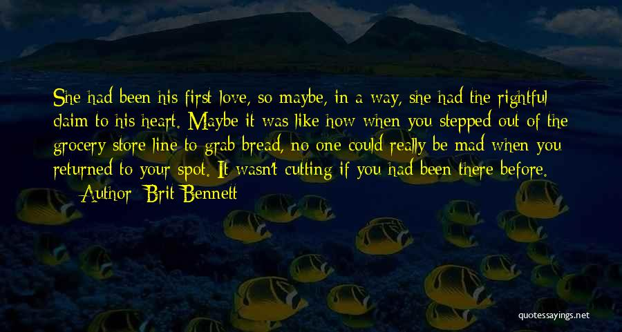 Mad In Your Love Quotes By Brit Bennett