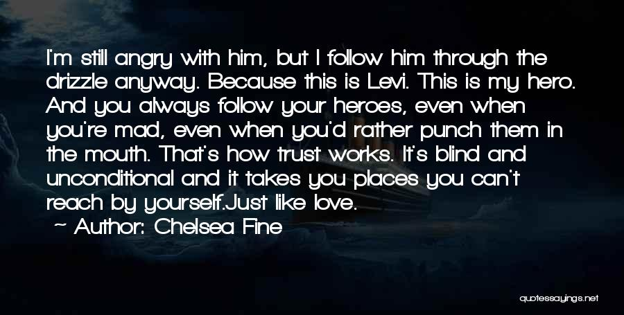 Mad In Your Love Quotes By Chelsea Fine