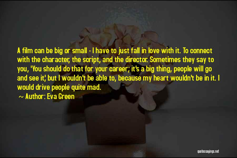 Mad In Your Love Quotes By Eva Green