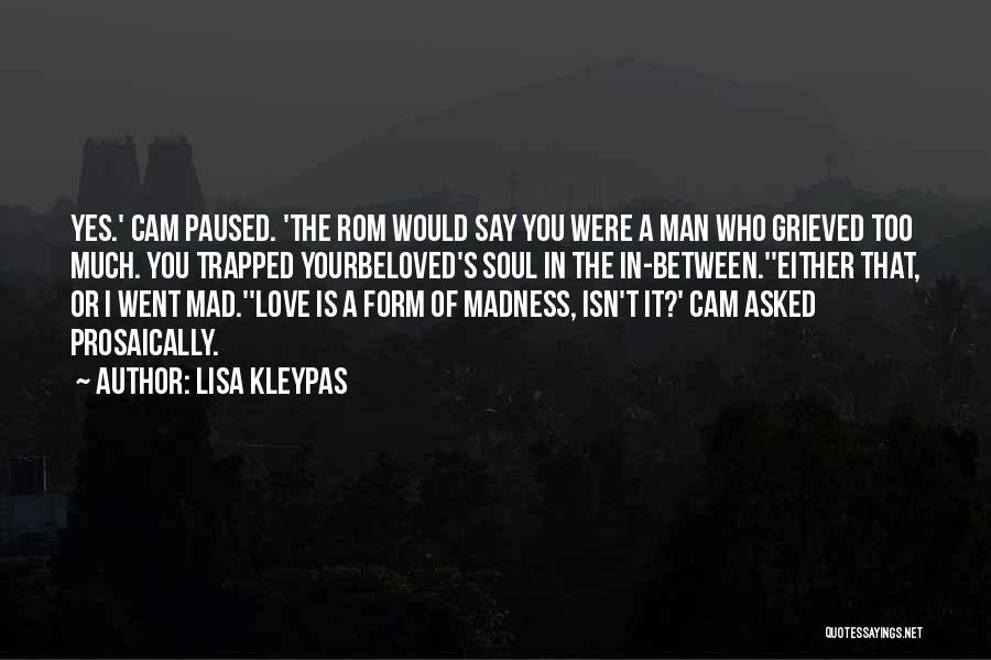 Mad In Your Love Quotes By Lisa Kleypas