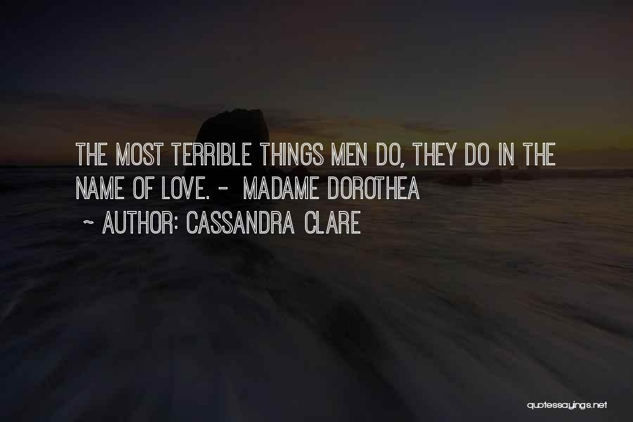 Madame Quotes By Cassandra Clare