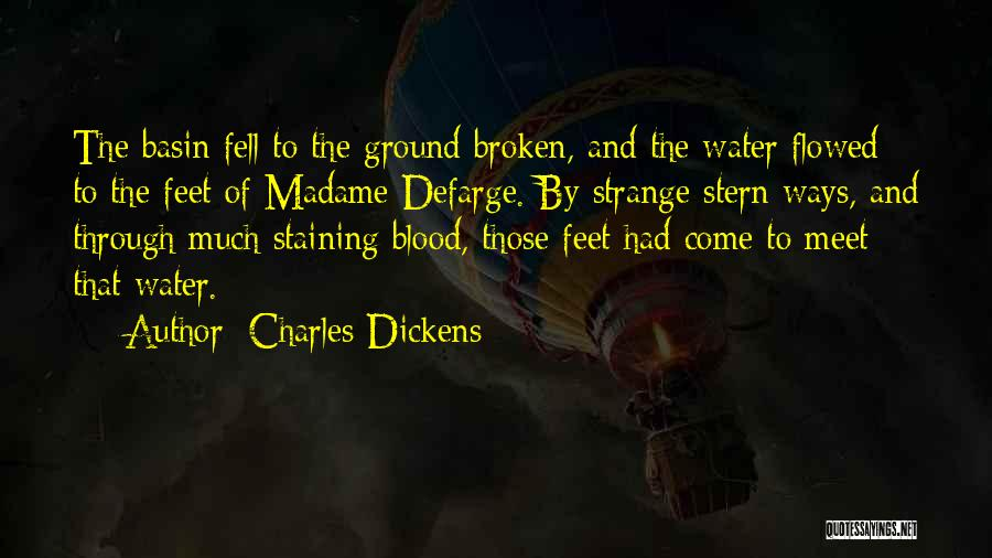 Madame Quotes By Charles Dickens