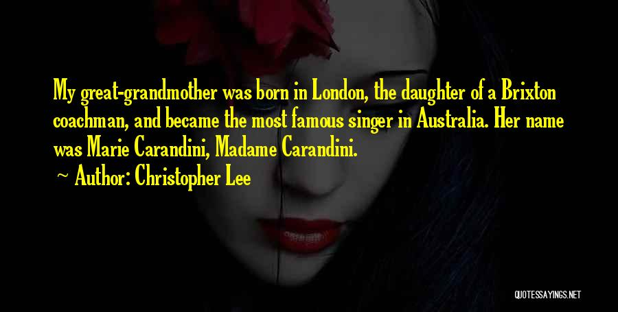 Madame Quotes By Christopher Lee