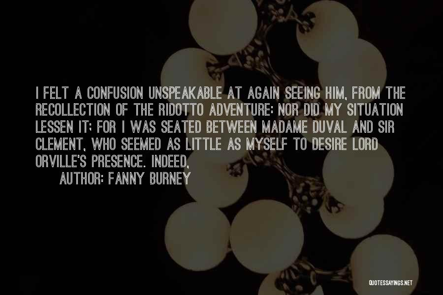 Madame Quotes By Fanny Burney