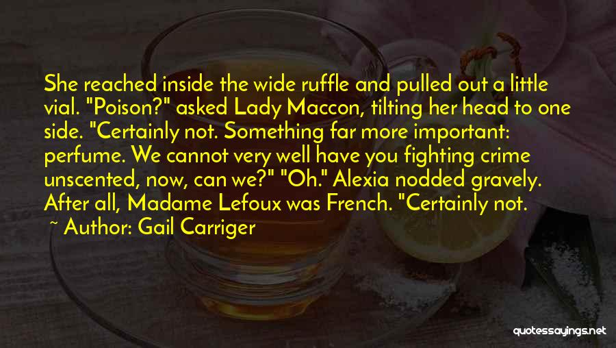 Madame Quotes By Gail Carriger