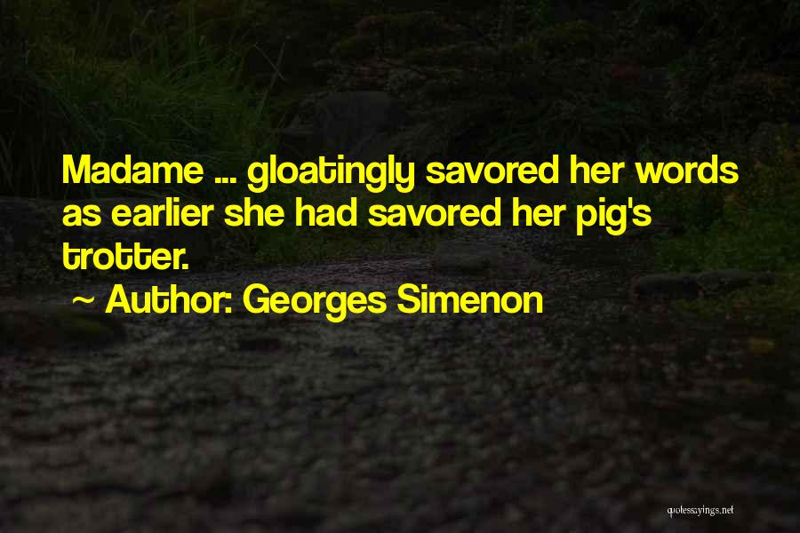 Madame Quotes By Georges Simenon