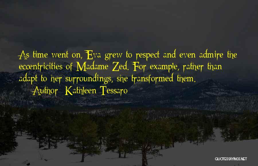 Madame Quotes By Kathleen Tessaro