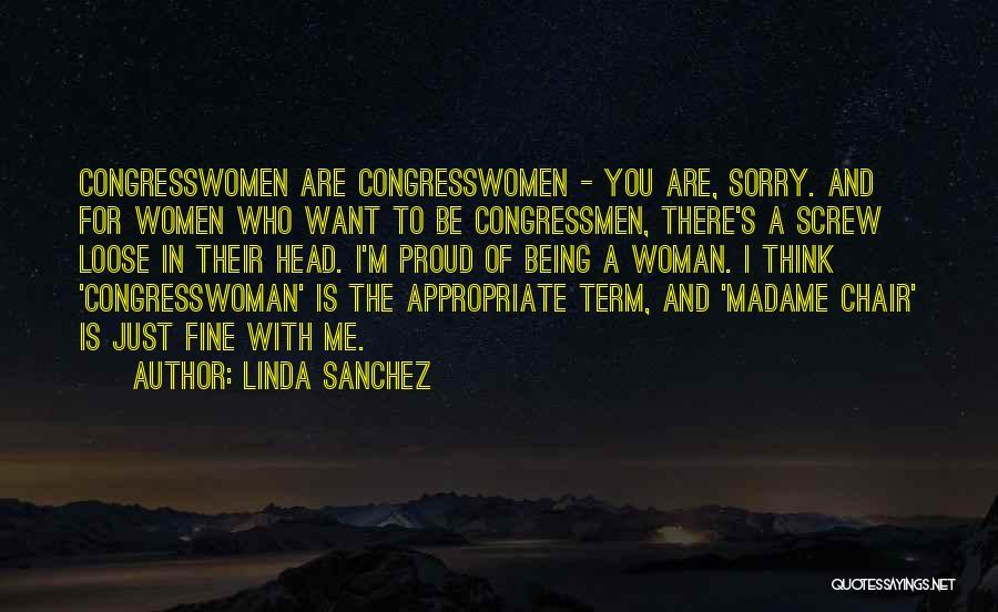Madame Quotes By Linda Sanchez