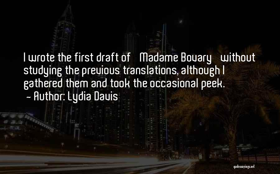 Madame Quotes By Lydia Davis