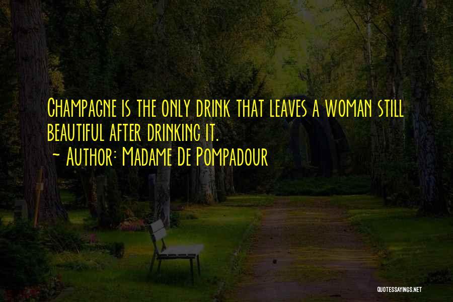 Madame Quotes By Madame De Pompadour