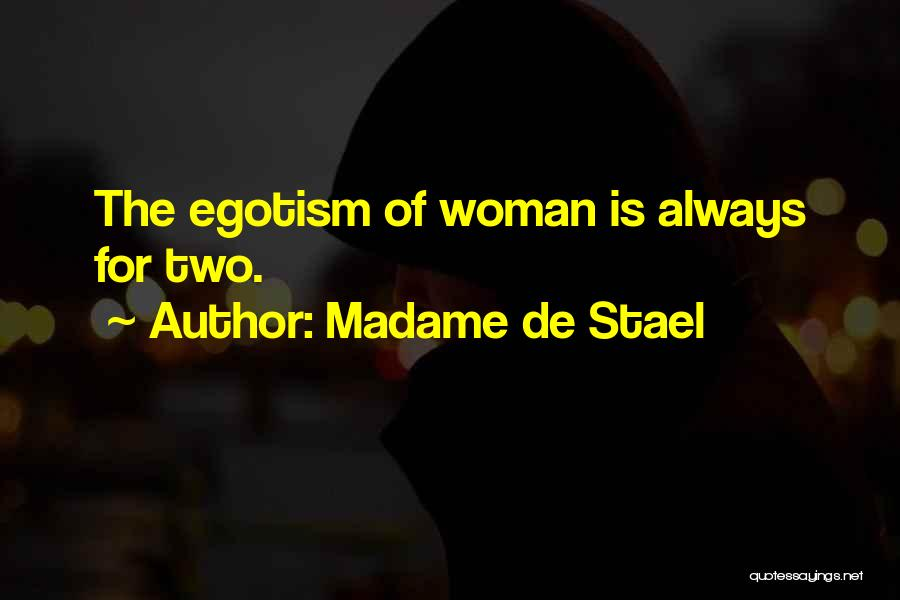 Madame Quotes By Madame De Stael