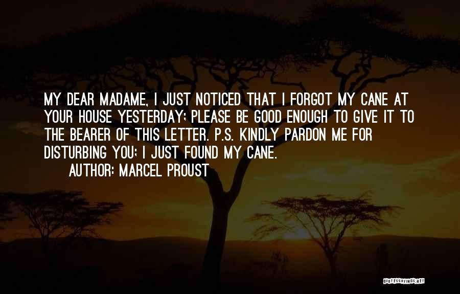 Madame Quotes By Marcel Proust