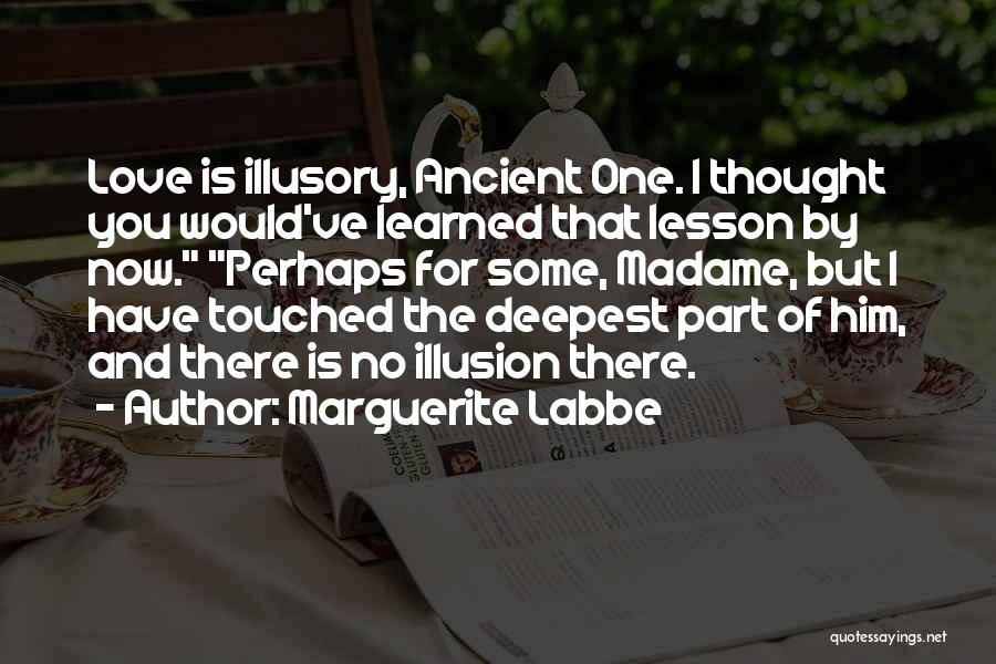 Madame Quotes By Marguerite Labbe