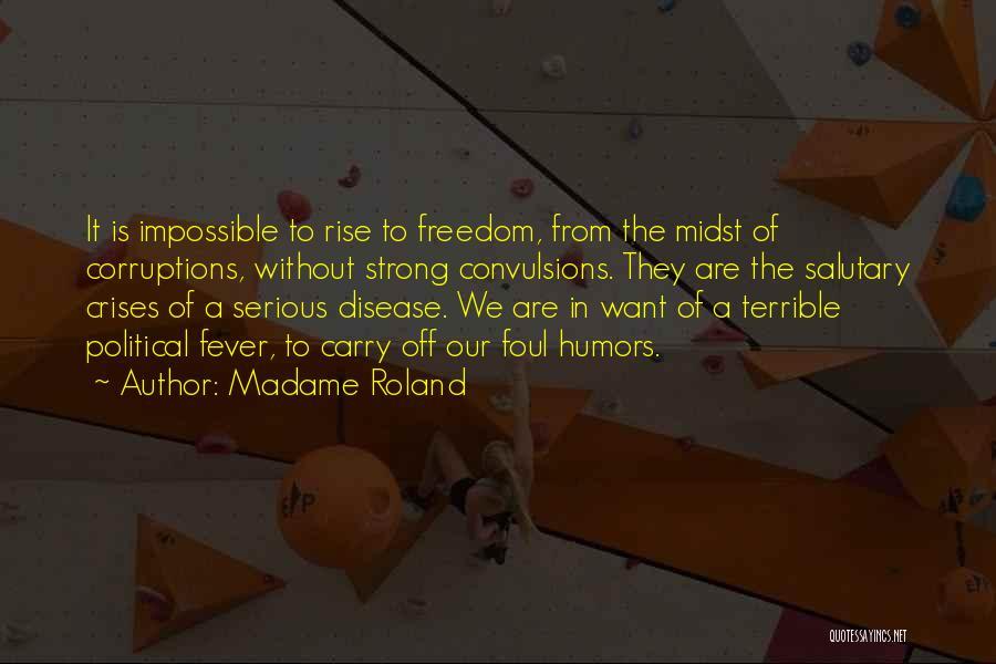 Madame Roland Quotes 1389547