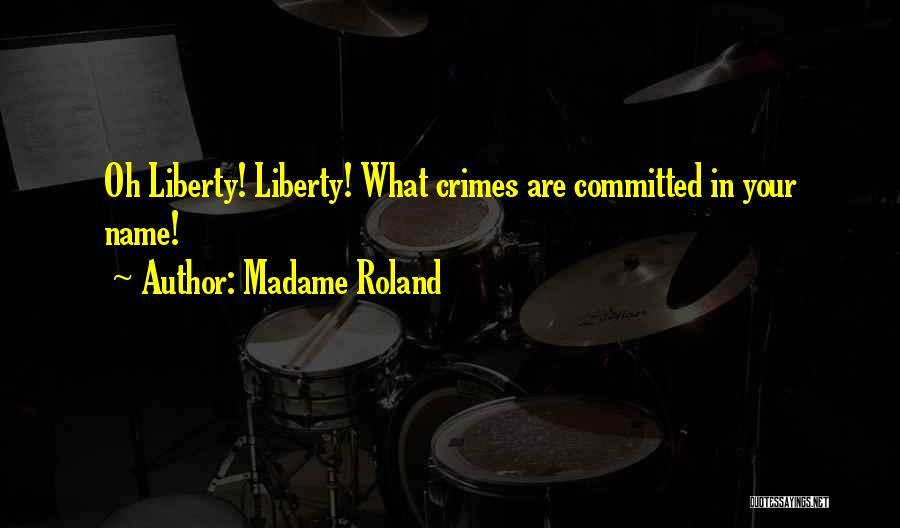 Madame Roland Quotes 1756383