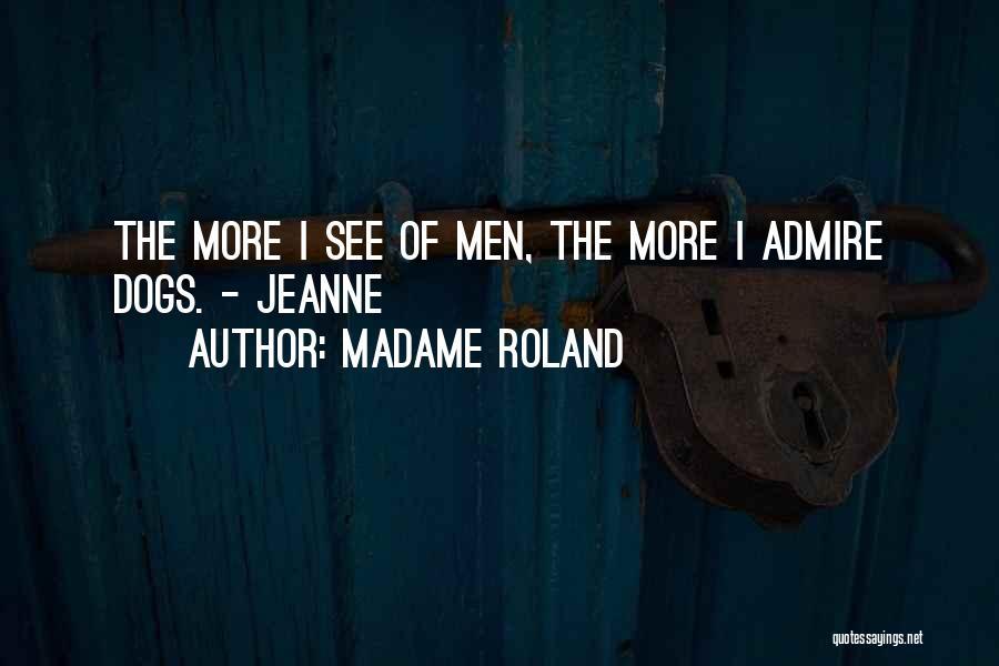Madame Roland Quotes 2052182