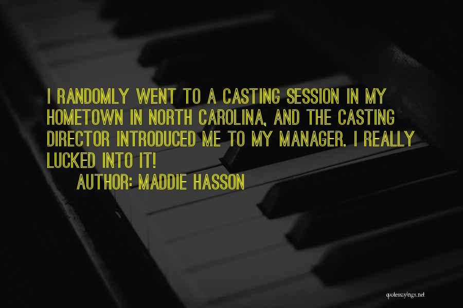 Maddie Hasson Quotes 1989554