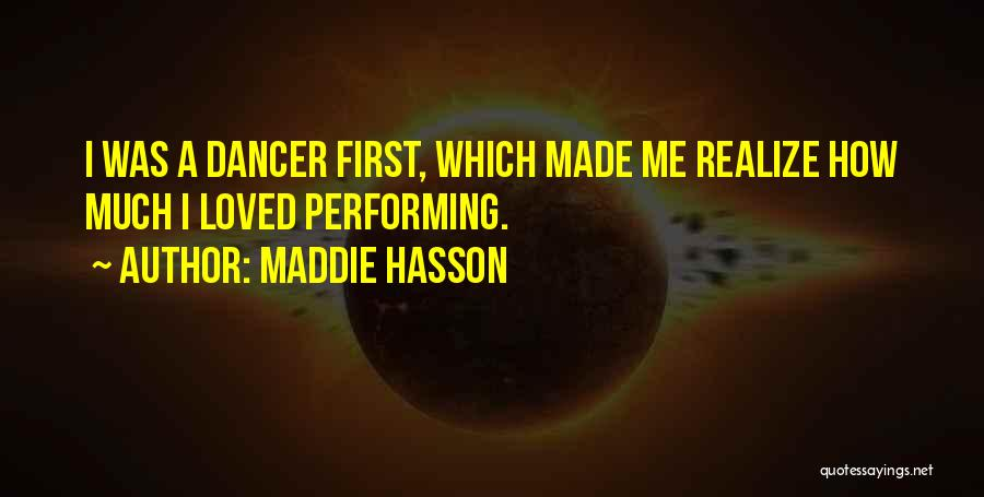 Maddie Hasson Quotes 2030232