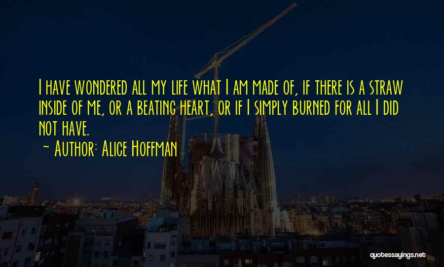 Made For Me Quotes By Alice Hoffman