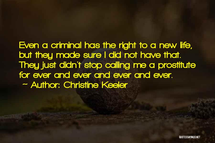 Made For Me Quotes By Christine Keeler