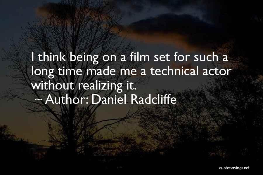 Made For Me Quotes By Daniel Radcliffe