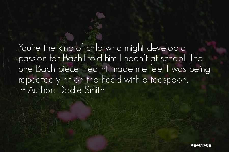 Made For Me Quotes By Dodie Smith