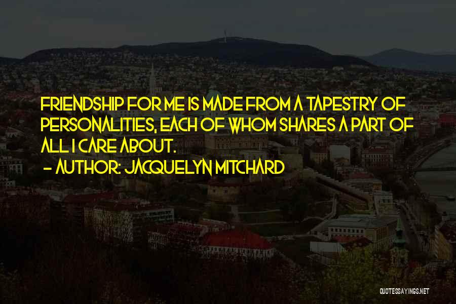 Made For Me Quotes By Jacquelyn Mitchard