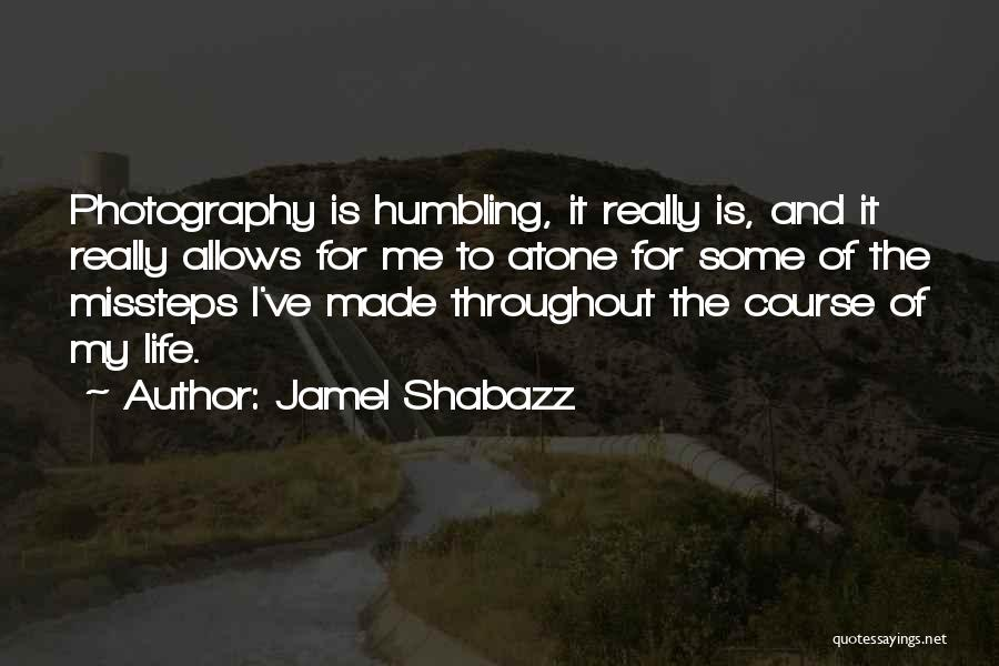 Made For Me Quotes By Jamel Shabazz
