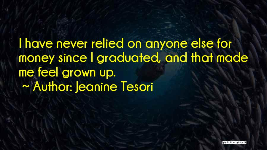 Made For Me Quotes By Jeanine Tesori