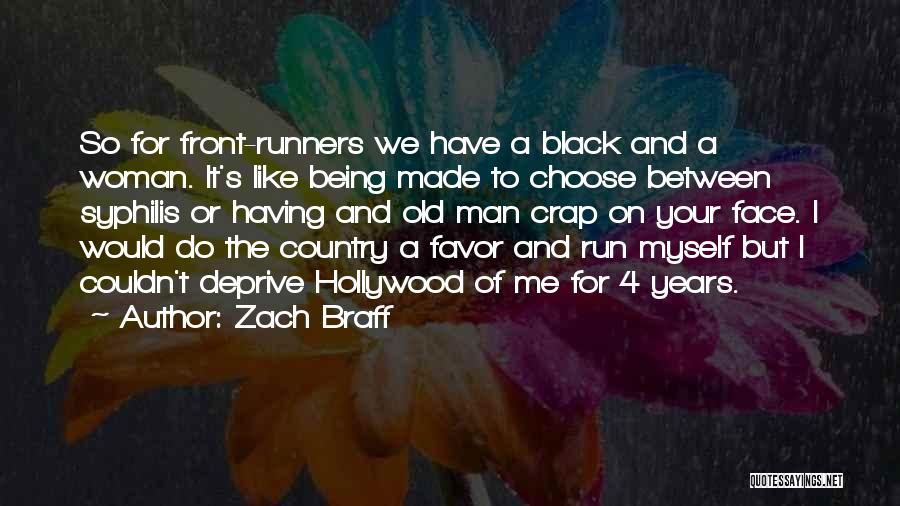 Made For Me Quotes By Zach Braff